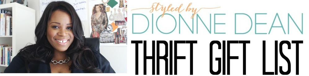 dionne dean thrift gift list