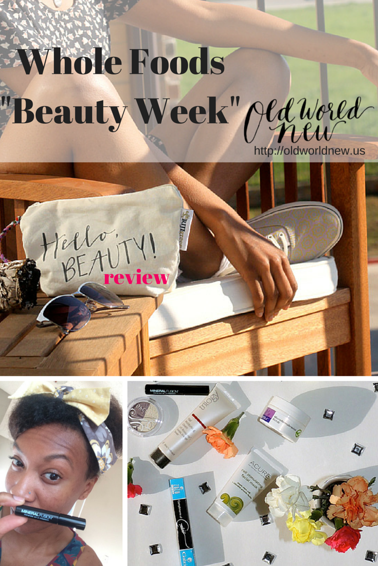 "#HelloBeauty Whole Foods ""Beauty Week"" Products Review"