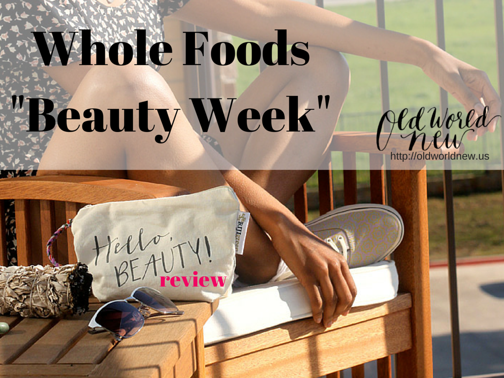 whole-foods-beauty-week-review