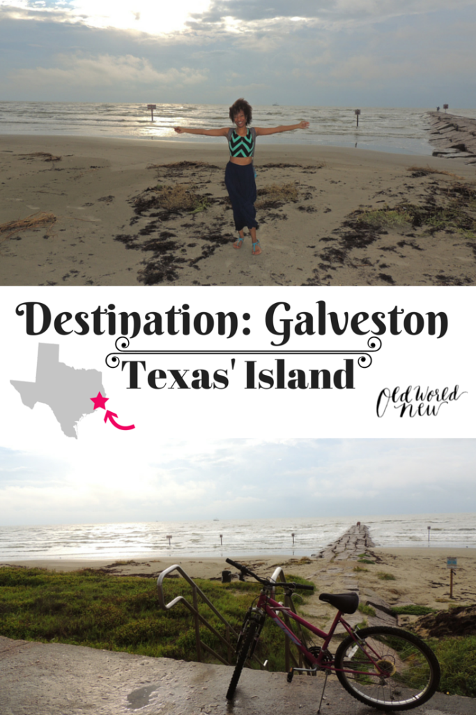 What to do, see, eat and explore while in Galveston, TX   oldworldnew.us
