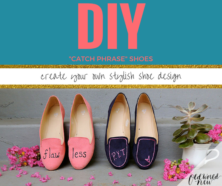 DIY Catch Phrase Shoes