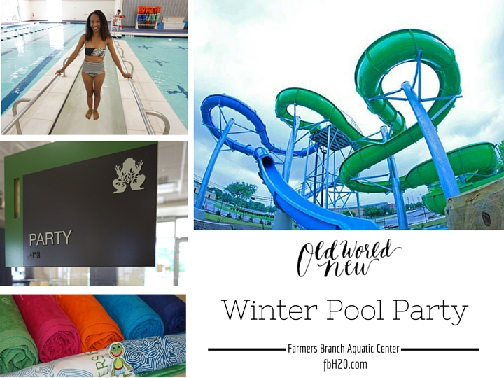 FBH20 - Winter Pool Party at the Farmers Branch Aquatic Center via Old World New