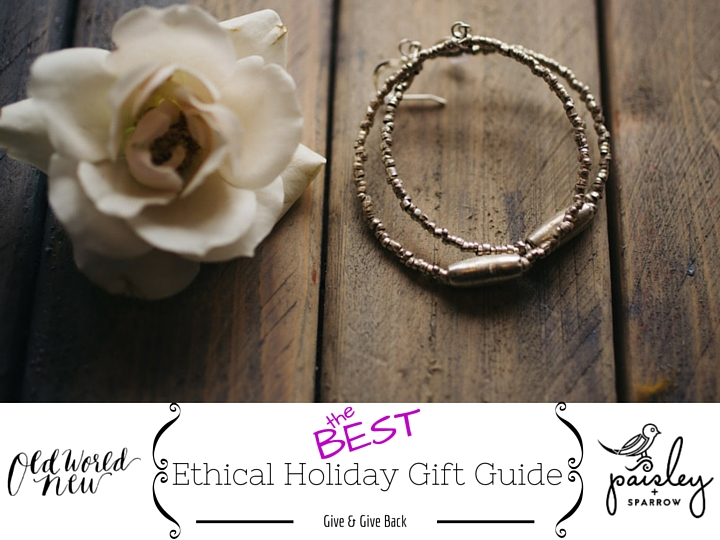 Paisley + Sparrow Ethical Gift Guide (1)