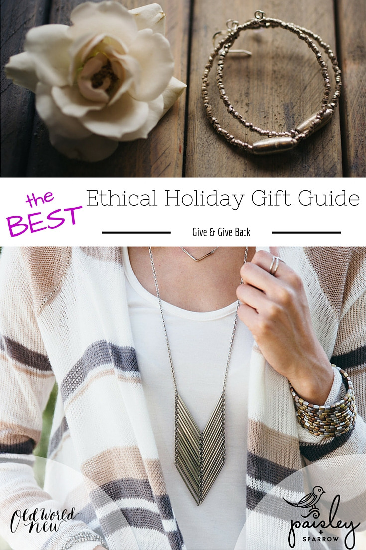 The BEST Holiday Gift Guide!!! – 10 Ethical Items from Paisley + Sparrow for HER