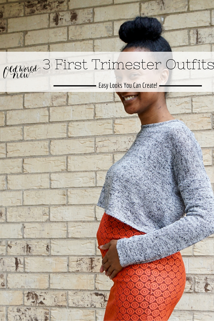 3 First Trimester styles 1