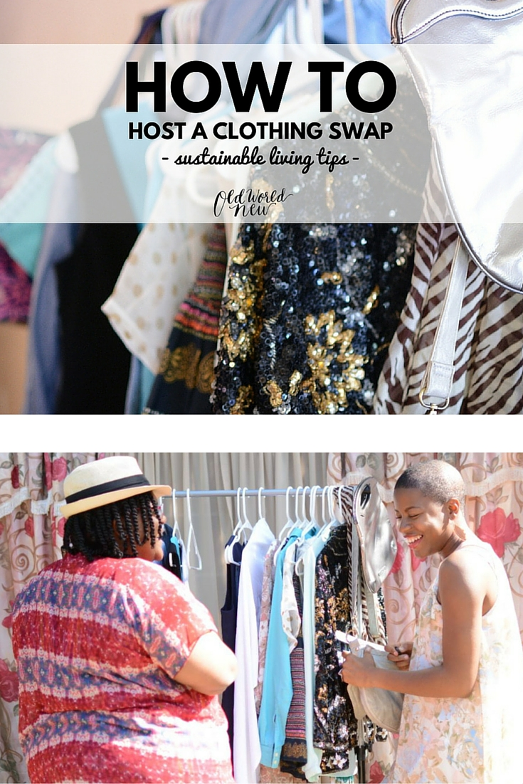 How To Host A Clothing Swap - Old World New