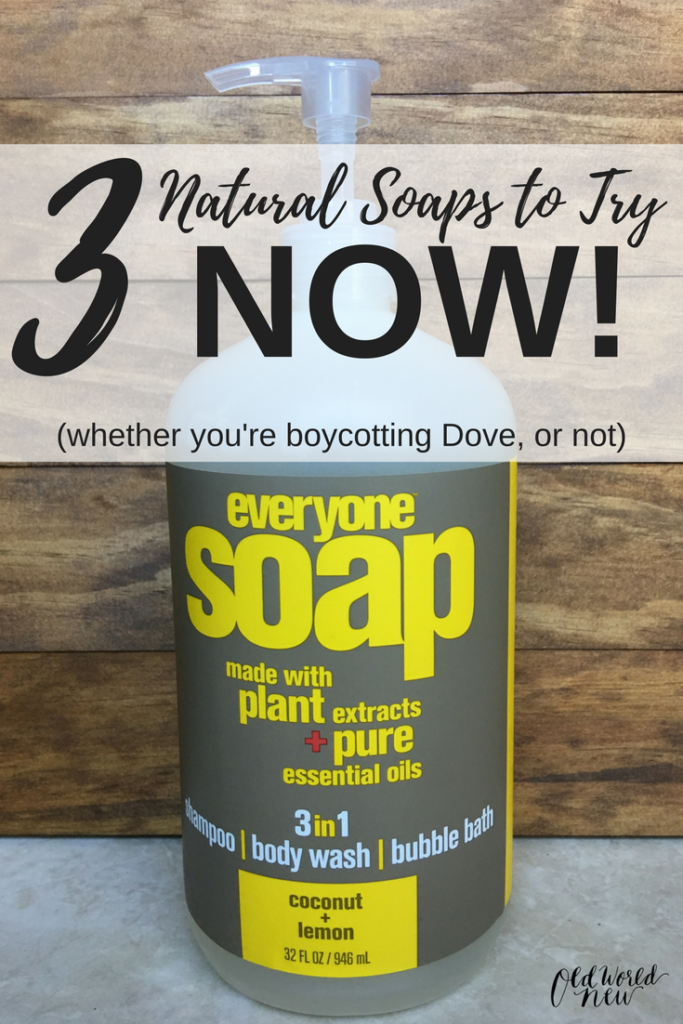 3 natural soap brands - dove boycott - dove racist ad