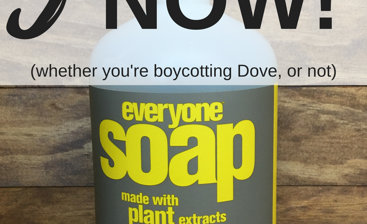 3 Natural Soap Brands To Try NOW (Whether You're Boycotting Dove, Or Not)