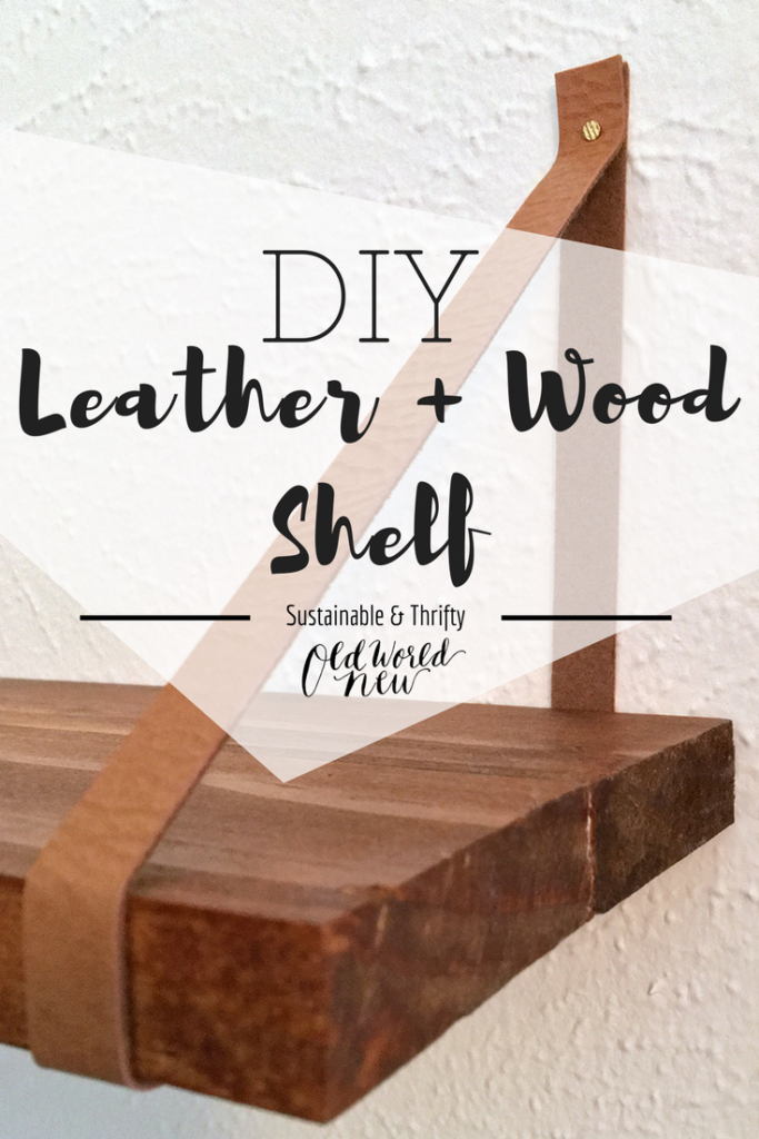 DIY home decor, make your own decorative leather and wood shelf via Old World New