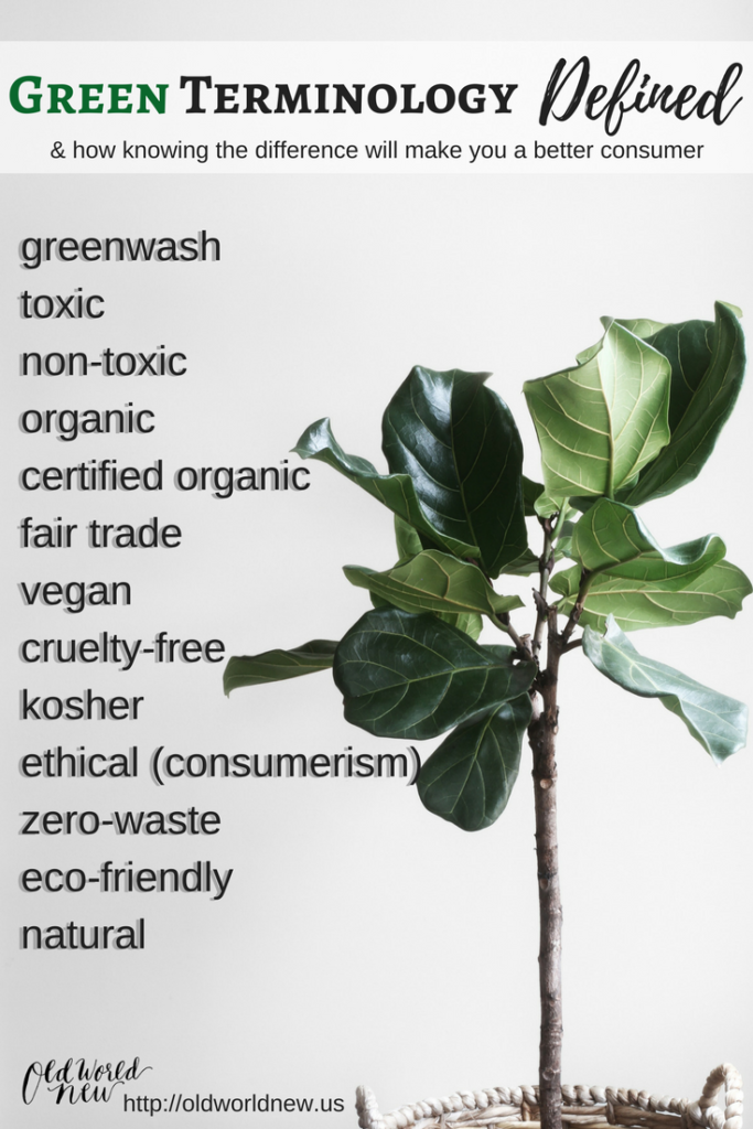 sustainable, natural, organic, eco-friendly, and green terminology