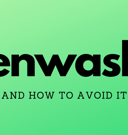 """Greenwash: How To Avoid Fake """"Green"""" Products"""