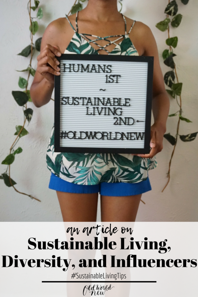 an article on Sustainable Living, Diversity, and Influencers via Old World New