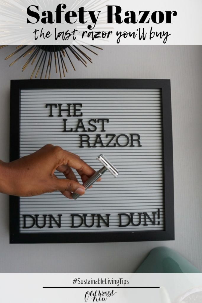 The last razor you'll buy - the Safety Razor. This sustainable living tip and swap to reduce the plastic waste that shaving razors create