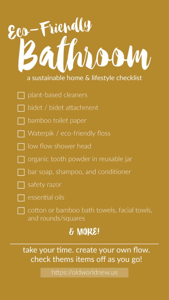Create an eco-friendly home by following this bathroom checklist!