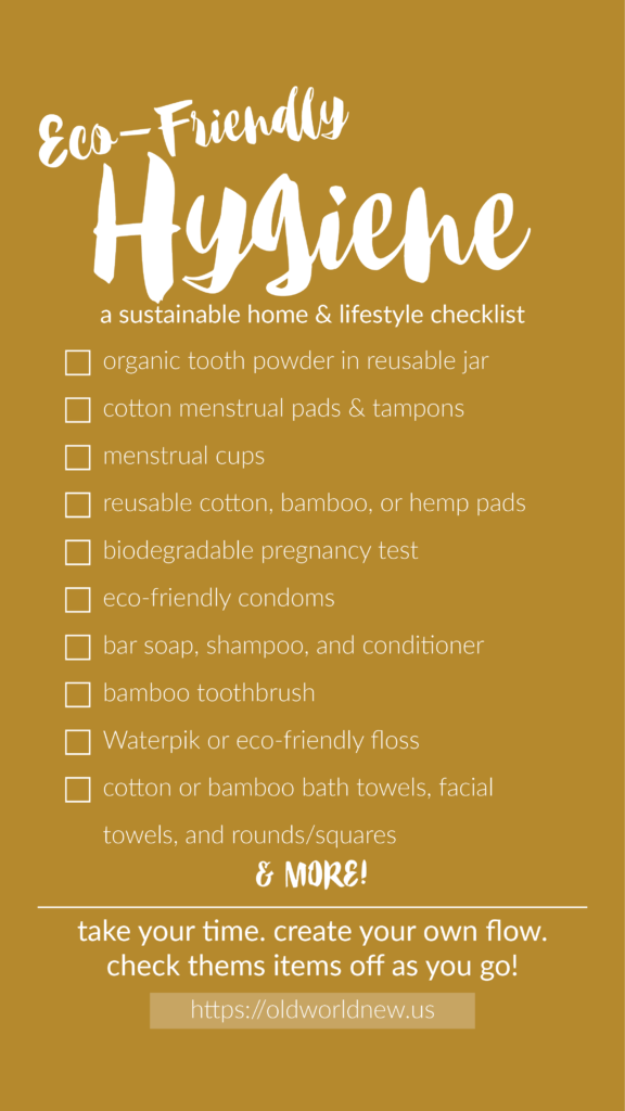 Create an eco-friendly home by following this hygiene checklist!