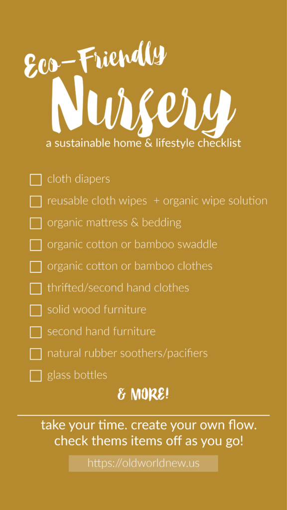 Create an eco-friendly home by following this nursery checklist!
