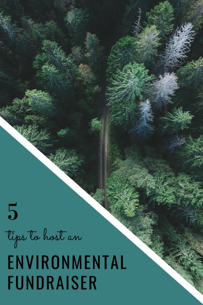 Host an Environmental Fundraiser - 5 Tips