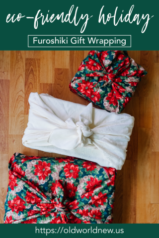 Eco-Friendly Holiday - Furoshiki Sustainable Gift Wrapping Alternative