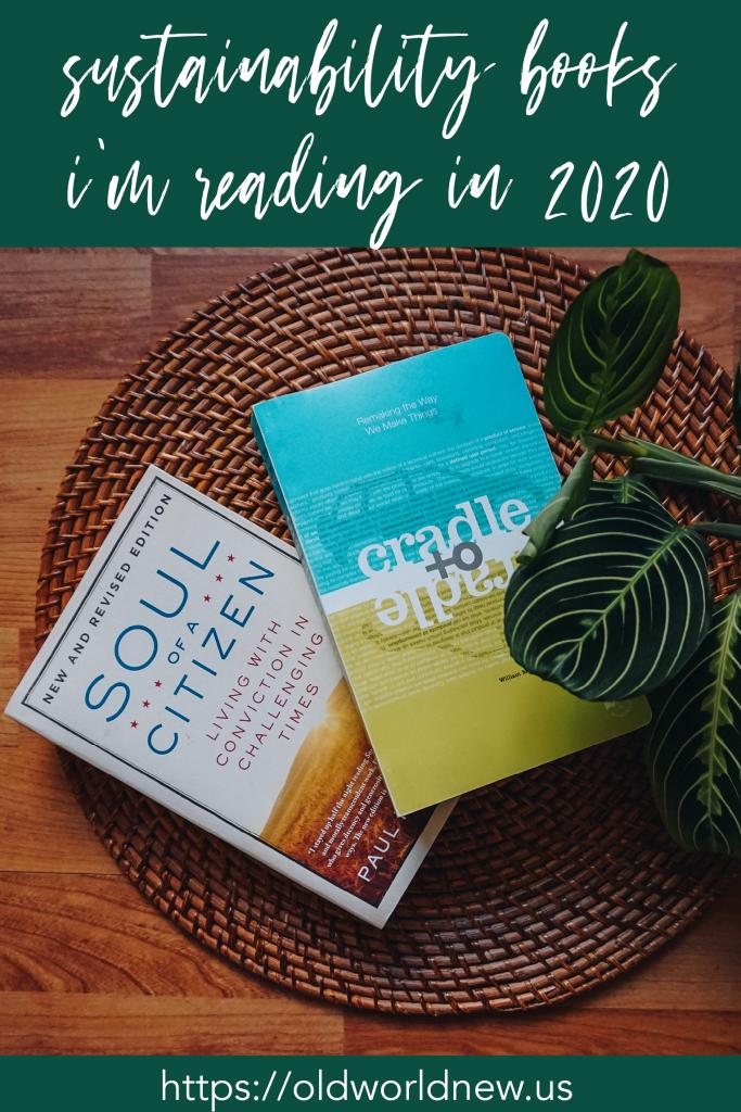 Sustainabilty Books I'm Reading in 2020