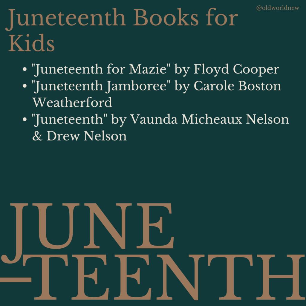 Juneteenth books for kids