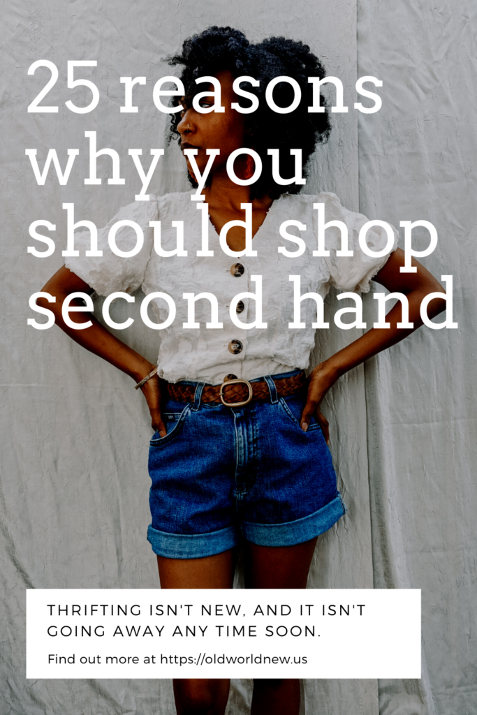 25 reason why you should shop second hand