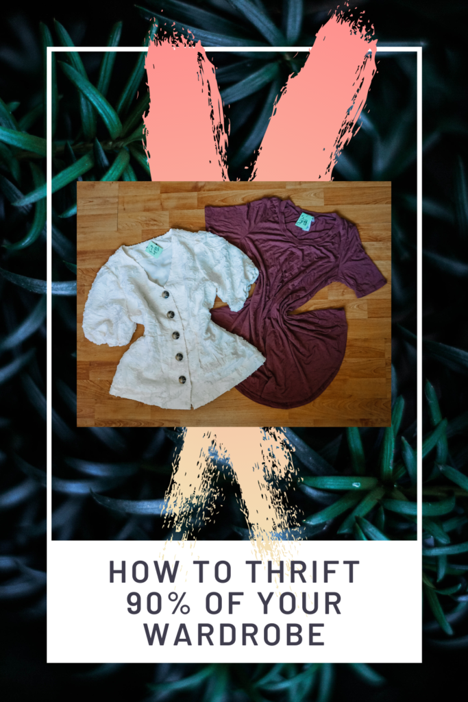 How to thrift 90% of your wardrobe