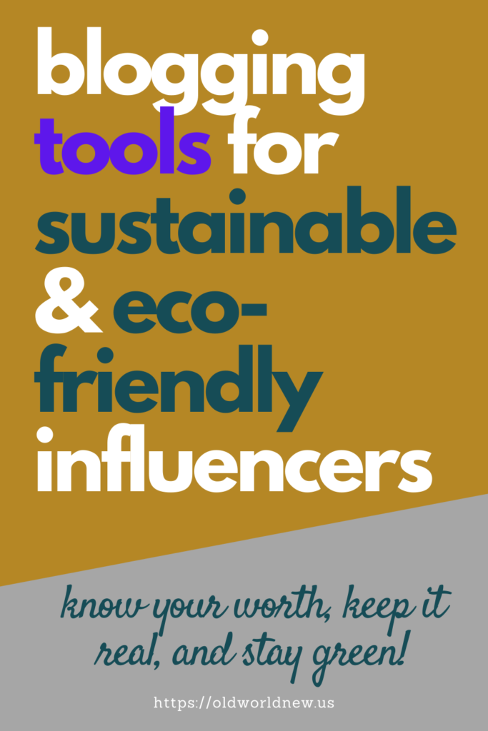 blogging tools for sustainable & eco-friendly influencers