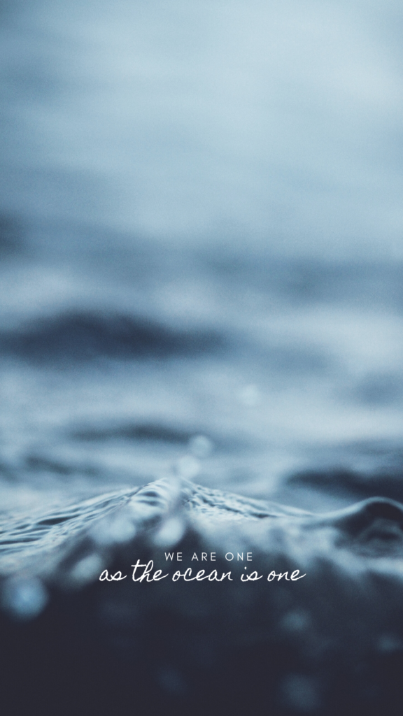 we are... the ocean - iPhone screen saver