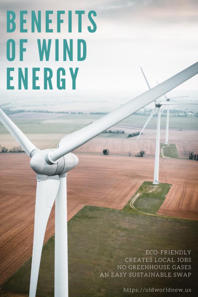 benefits of wind energy - Iberdrola Texas x Old World New